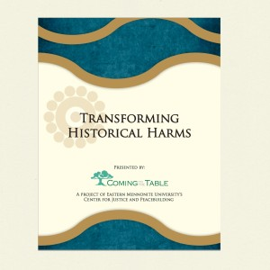 Transforming Historical Harms